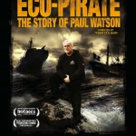 Eco-Pirate: The Story of Paul Watson Thumbnail