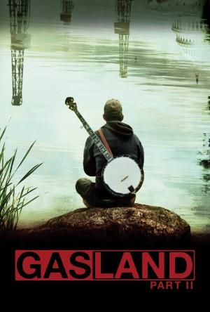 Gasland 2 Poster